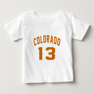 Colorado 13 Birthday Designs Baby T-Shirt