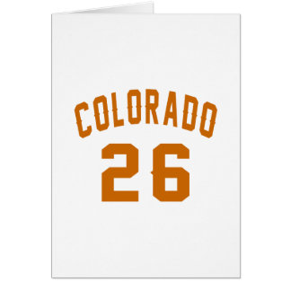 Colorado 26 Birthday Designs Card