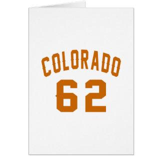 Colorado 62 Birthday Designs Card