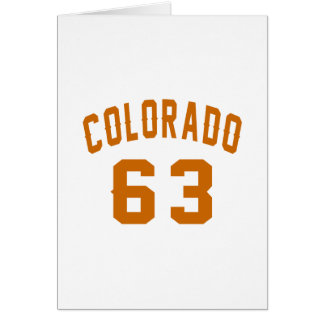 Colorado 63 Birthday Designs Card