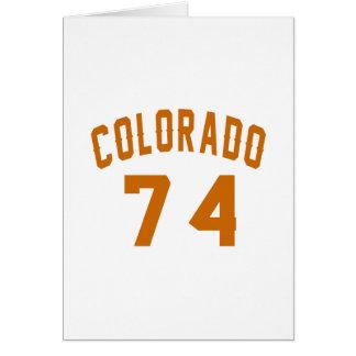 Colorado 74 Birthday Designs Card