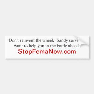 COLORADO flood victims:   go to StopFemaNow.com Bumper Sticker