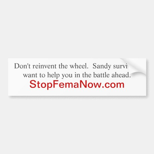 COLORADO flood victims:   go to StopFemaNow.com Bumper Sticker