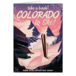 Colorado to Ski! Vintage travel poster Greeting Card