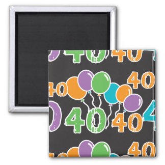 Colorful 40th Birthday - 40 yrs old Bday Fridge Magnet