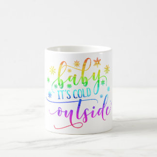 Colorful Baby It's Cold Outside Holiday | Mug