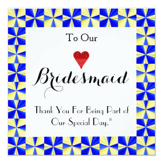 "Colorful Border For Being My Bridesmaid Thank You 5.25"" Square Invitation Card"