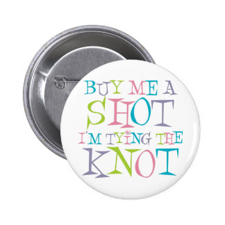 Colorful Buy Me A Shot 2 Inch Round Button