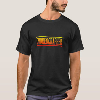 Colorful Choreographer T-Shirt