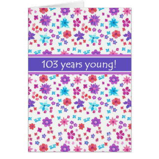 Colorful Ditsy Floral Age-specific 103rd Birthday Card