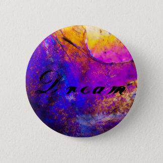 Colorful Dream Vibrant Button/Pin 2 Inch Round Button