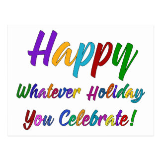 Colorful Happy Whatever Holiday You Celebrate! Postcard