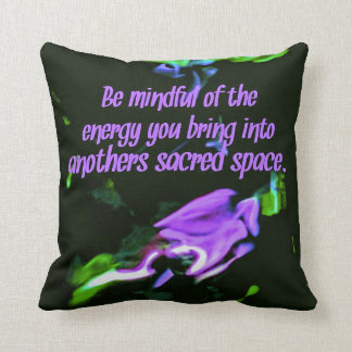 Colorful Lavender Energy Sacred Spaces Quote Throw Pillow
