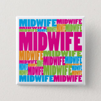Colorful Midwife 2 Inch Square Button
