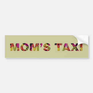 Colorful MOM'S TAXI Bumper Stickers