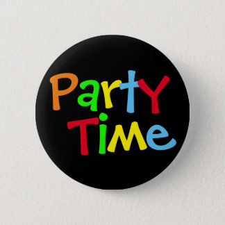 Colorful Party Time 2 Inch Round Button