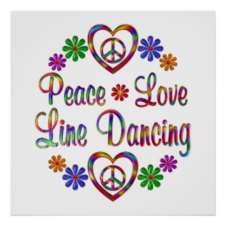 Colorful Peace Love Line Dancing Posters