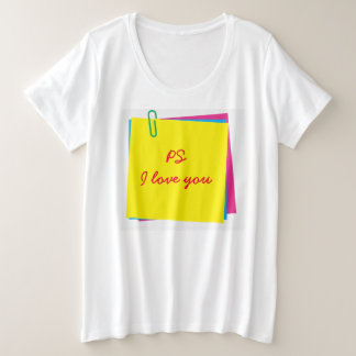Colorful Post it Notes with PS I Love You Message Plus Size T-Shirt