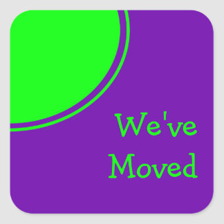 Colorful purple green Weve Moved Square Sticker