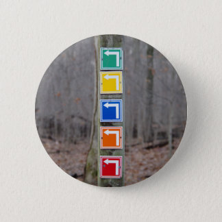 Colorful Sign in the Woods 2 Inch Round Button