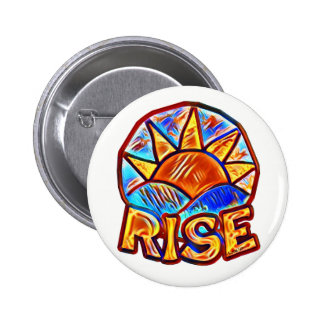 Colorful Sun Rise ~ Uplifting Message 2 Inch Round Button