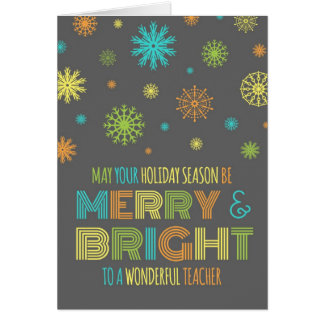 Colorful Teacher Merry & Bright Christmas Card