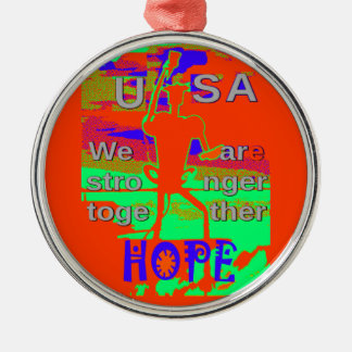 Colorful USA Hillary Hope We Are Stronger Together Silver-Colored Round Ornament