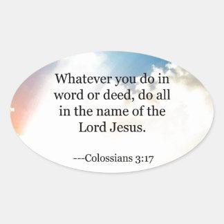 Colossian 3:17, Christian Bible Scripture Oval Sticker