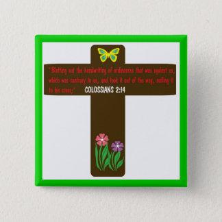 Colossians 2: 14 the Cross button