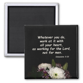 Colossians 3:23 magnet