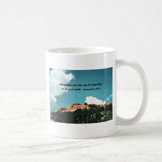 Colossians 3:23 Whatever you do, do it heartily... Coffee Mug
