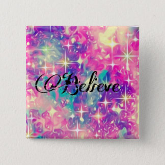 Colourful inspirational believe. 2 inch square button