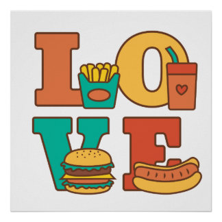 Colourful Letters Love Junk Food Burger Hot Dog Poster