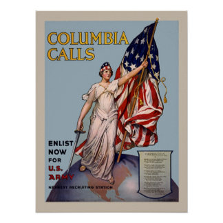 Columbia Calls Vintage WW1 Army Enlistment Poster