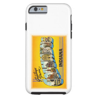 Columbus Indiana IN Old Vintage Travel Souvenir Tough iPhone 6 Case