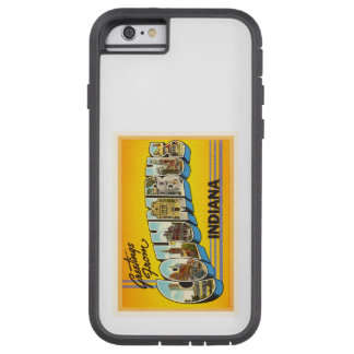 Columbus Indiana IN Old Vintage Travel Souvenir Tough Xtreme iPhone 6 Case
