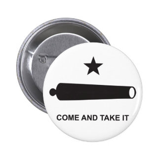 Come And Take It 2 Inch Round Button