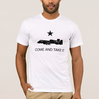 Come and Take It: A-10 Warthog T-Shirt