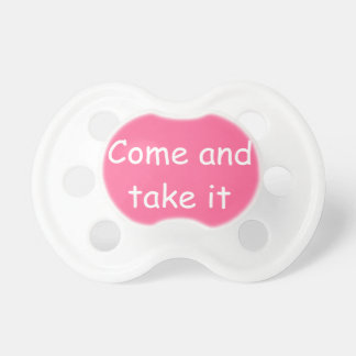 Come and Take It Flag ~ Texas Pacifiers