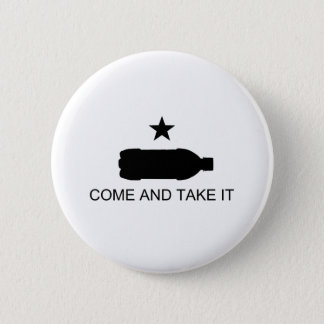 Come And Take It Nanny Staters! 2 Inch Round Button