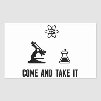 Come and Take It Science Sticker