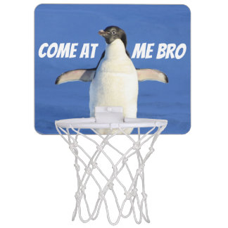 Come at Me Bro Funny Meme Penguin Mini Basketball Hoop