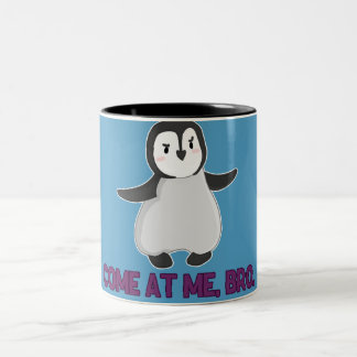 Come At Me, Bro Penguin mug