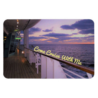 Come Cruise with Me Magnet