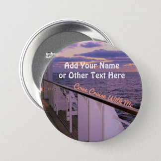 Come Cruise With Me Personalized 3 Inch Round Button