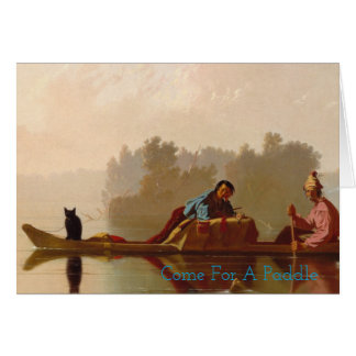 Come For A Paddle Canoe Missouri River Black Cat Card
