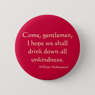 Come, gentlemen 2 inch round button