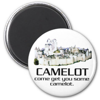 Come Get You Some Camelot. Magnet