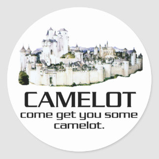 Come Get You Some Camelot. Stickers
