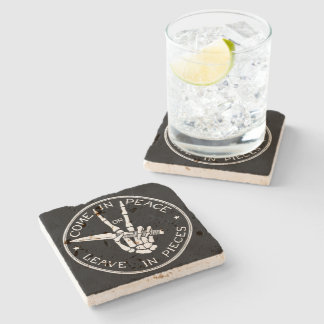 Come In Peace or Leave In Pieces Stone Beverage Coaster